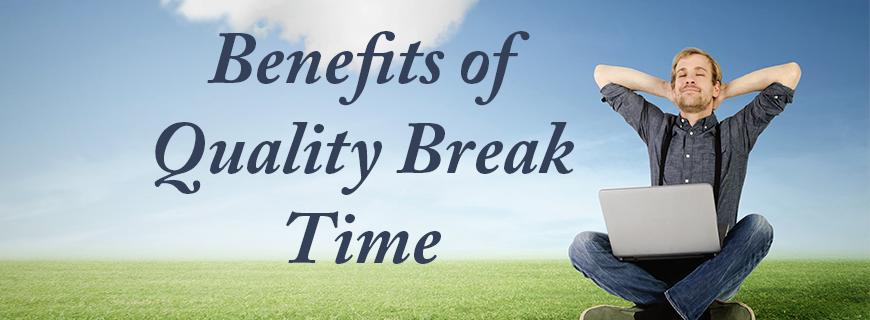 quality-break-time
