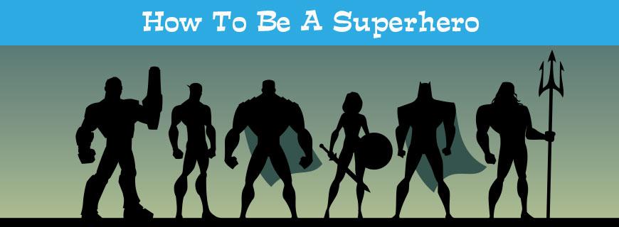 cbk-how-to-be-a-superhero